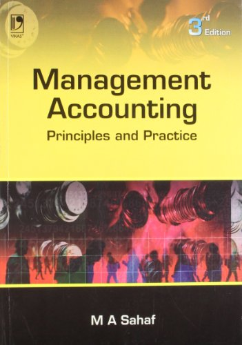MANAGEMENT ACCOUNTING: PRINCIPLES & PRACTICE - 3RD EDN