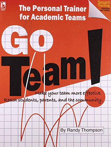 THE PERSONAL TRAINER FOR ACADEMIC TEAMS: GO TEAMS!