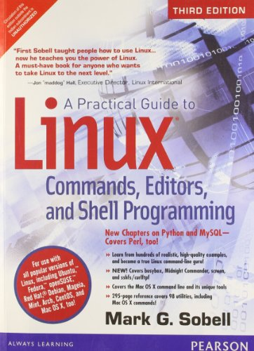 A PRACTICAL GUIDE TO LINUX COMMANDS, EDITORS, & SHELL PROGRAMMING, 3ED