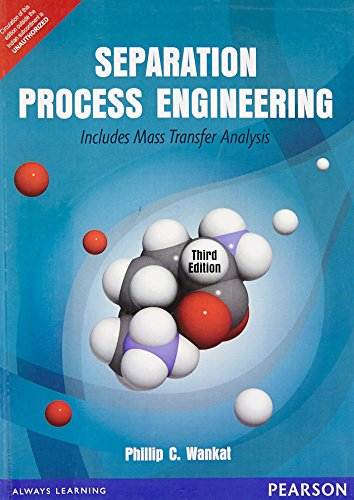 SEPARATION PROCESS ENGINEERING: INCLUDES MASS TRANSFER ANALYSIS, 3ED