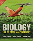 BIOLOGY : LIFE ON EARTH WITH PHYSIOLOGY