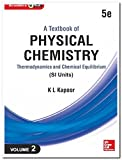 A TEXTBOOK OF PHYSICAL CHEMISTRY : Thermodynamics and Chemical Equilibrium (SI Units) - Volume 2