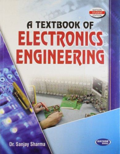 A TEXTBOOK OF ELECTRONICS ENGINEERING: UPTU,(*)