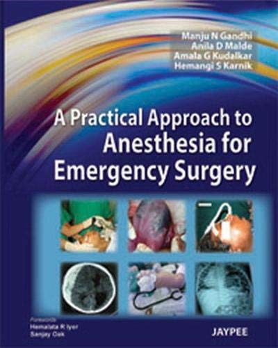 A PRACTICAL APPROACH TO ANESTHESIA FOR EMERGENCY SURGERY 1ED.
