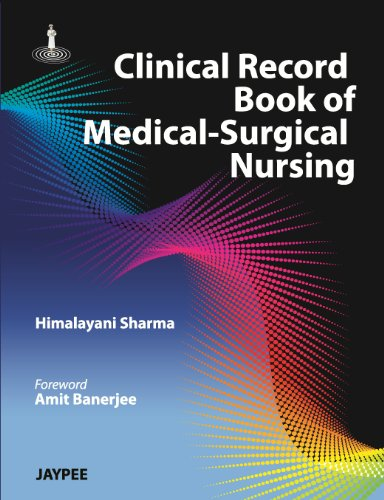CLINICAL RECORD BOOK OF MEDICAL SURGICAL NURSING,