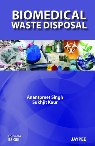 BIOMEDICAL WASTE DISPOSAL 1ED.