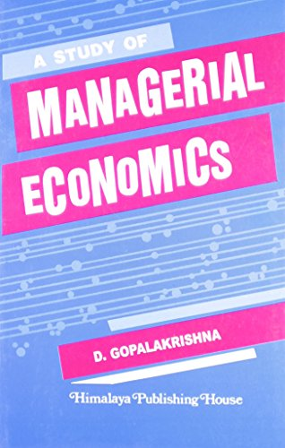 A STUDY OF MAGERIAL ECONOMICS