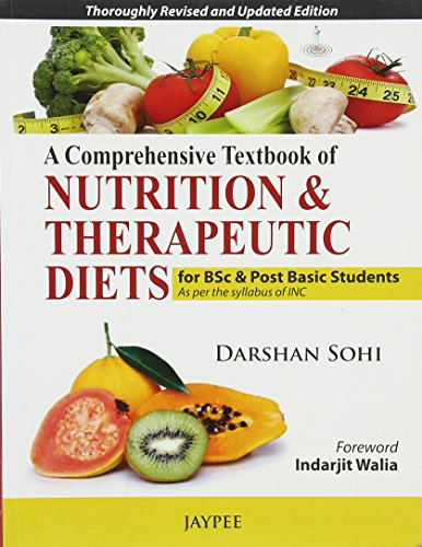A COMPREHENSIVE TEXTBOOK OF NUTRITION & THERAPEUTIC DIETS,