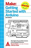 MAKE : GETTING STARTED WITH ARDUINO - The Open Source Electronics Prototyping Platform