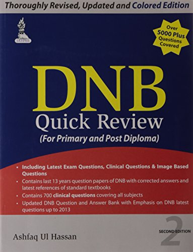 DNB QUICK REVIEW (FOR PRIMARY AND POST DIPLOMA),2ED