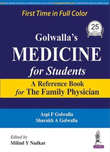GOLWALLAS MEDICINE FOR STUDENTS A REFERENCE BOOK FOR THE FAMILY PHYSICIAN, 25ED
