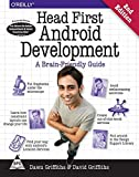 HEAD FIRST ANDROID DEVELOPMENT : A BRAIN-FRIENDLY GUIDE