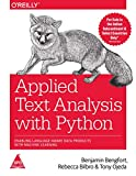 APPLIED TEXT ANALYSIS WITH PYTHON ; Enabling Language-Aware Data Products with Machine Learning