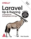LARAVEL : UP AND RUNNING - A Framework for Building Modern PHP Apps