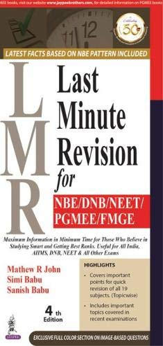 LMR LAST MINUTE REVISION FOR NBE/DNB/NEET/PGMEE/FMG , 4ED.