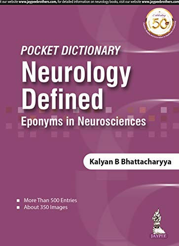 POCKET DICTIONARY NEUROLOGY DEFINED EPONYMS IN NEUROSCIENCES (PB)