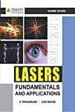 LASERS : FUNDAMENTALS AND APPLICATIONS