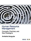 HUMAN RESOURCE MANAGEMENT : CONCEPTS, PRACTICES, AND NEW PARADIGMS