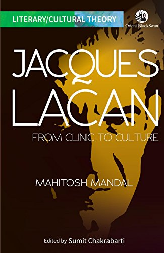 JACQUES LACAN: FROM CLINIC TO CULTURE(PB)