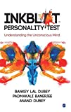 INKBLOT PERSONALITY TEST : UNDERSTANDING THE UNCONSCIOUS MIND