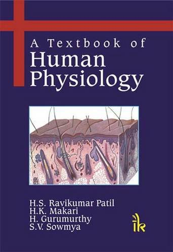 A TEXTBOOK OF HUMAN PHYSIOLOGY,(*)