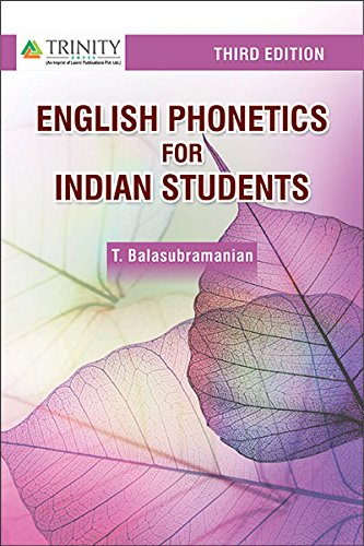 TEXBOOK OF ENGLISH PHONETICS FOR INDIAN STUDENTS 2ED