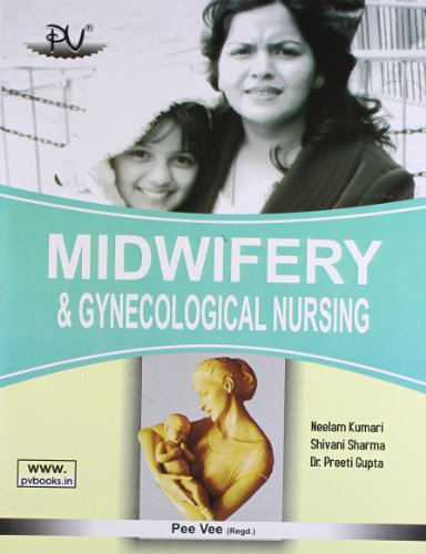 A TEXT BOOK OF MIDWIFERY & GYNECOLOGICAL NURSING