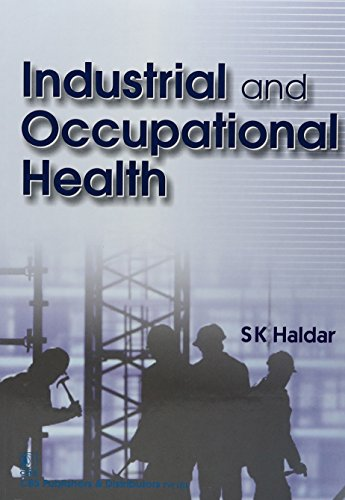 INDUSTRIAL AND OCCUPATIONAL HEALTH