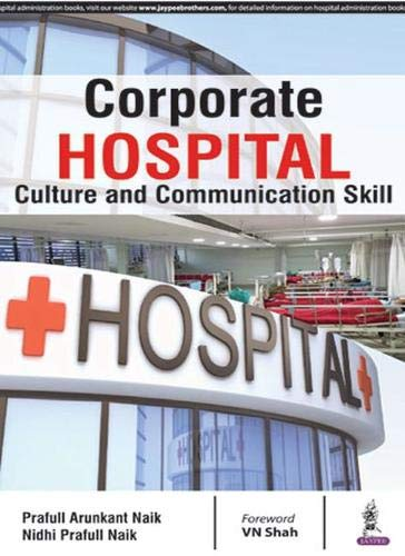 CORPORATE HOSPITAL CULTURE AND COMMUNICATION SKILL 1ED.