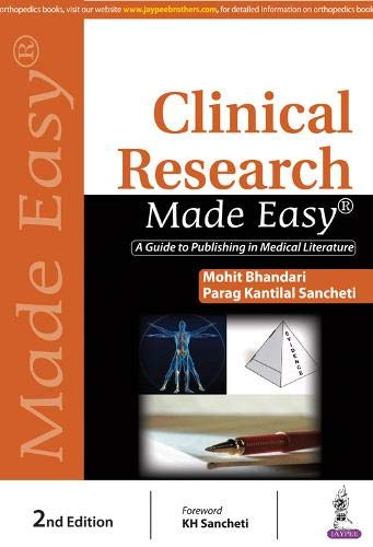 CLINICAL RESEARCH MADE EASY: A GUIDE TO PUBLISHING IN MEDICAL LITERATURE, 2ED