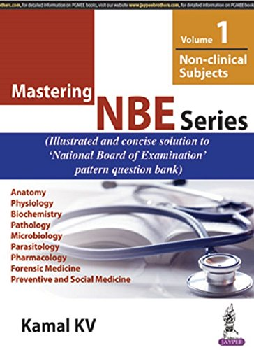 MASTERING NBE SERIES VOL-1 (NON-CLINICAL SUBJECTS),1ED