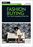 FASHION BUYING : From Trend Forecasting to Shop Floor