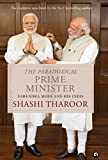THE PARADOXICAL PRIME MINISTER : NARENDRA MODI AND HIS INDIA