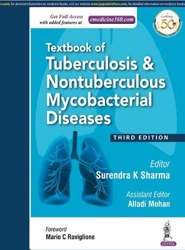 TEXTBOOK OF TUBERCULOSIS & NON TUBERCULOUS MYCOBACTERIAL DISEASES THIRD EDITION  (HB)