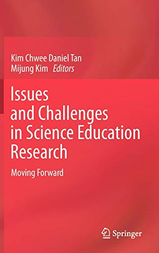 ISSUES AND CHALLENGES IN SCIENCE EDUCATION RESEARCH