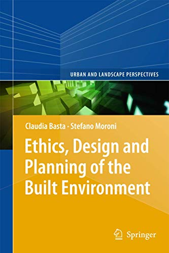 The Built Environment and Ethics