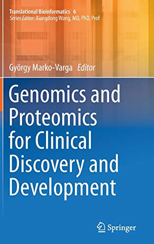 GENOMICS & PROTEOMICS FOR CLINICAL DISCOVERY & DEVELOPMENT (HB)
