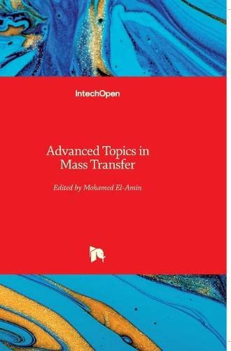 ADVANCED TOPICS IN MASS TRANSFER