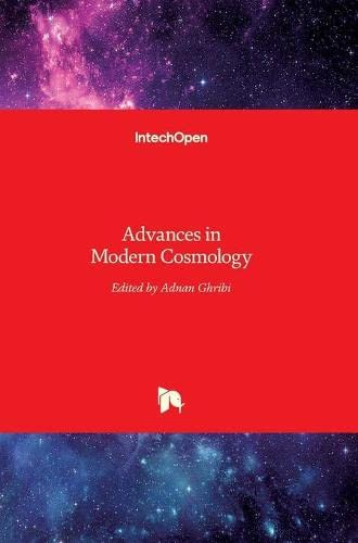 ADVANCES IN MODERN COSMOLOGY