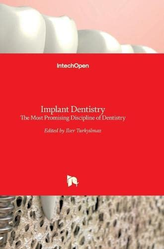 IMPLANT DENTISTRY: THE MOST PROMISING DISCIPLINE OF DENTISTRY,(*)