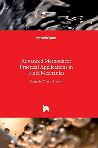 ADVANCED METHODS FOR PRACTICAL APPLICATIONS IN: FLUID MECHANICS (HB)