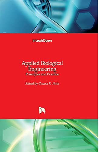 APPLIED BIOLOGICAL ENGINEERING: PRINCIPLES AND PRACTICE (HB)