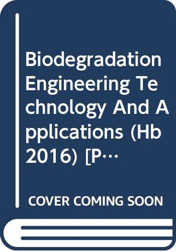 BIODEGRADATION ENGINEERING TECHNOLOGY AND APPLICATIONS (HB)