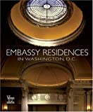 Embassy Residences in Washington D.C by Benjamin Villegas (Hardcover -- November 4, 2003)