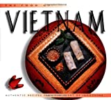 The Food of Vietnam: Authentic Recipes from the Heart of Indochina (Periplus World Cookbooks)