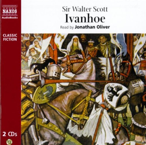 Ivanhoe (Naxos Classic Fiction)
