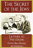 The Secret of the Jews: Letters to Nietzsche