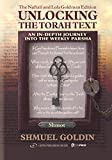 Unlocking the Torah Text: Shmot