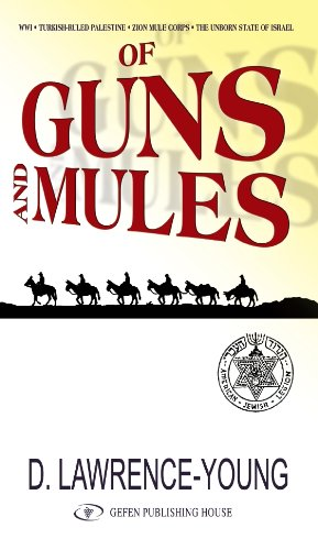 Of Guns and Mules, David Lawrence-Young