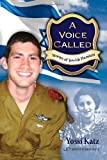 A Voice Called: Stories of Jewish Heroism